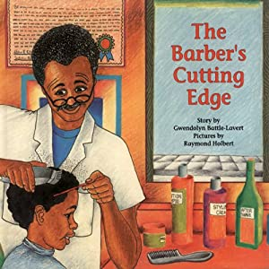 The Barber's Cutting Edge | [Gwendolyn Battle-Lavert]