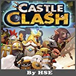 Castle Clash Game Guide |  HSE