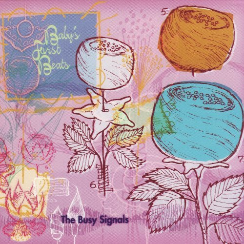Baby's First Beats by The Busy Signals (2000-04-04)