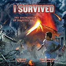 I Survived the Destruction of Pompeii, A.D. 79: I Survived, Book 10 Audiobook by Lauren Tarshis Narrated by Saskia Maarleveld