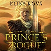 The Prince's Rogue: Golden Guard Trilogy, Book 2 | Elise Kova