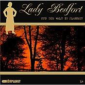 Der Wald in Flammen (Lady Bedfort 14) | John Beckmann, Michael Eickhorst, Dennis Rohling