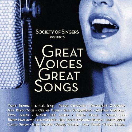 Society of Singers: Great Voices Great Songs