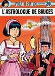 Yoko Tsuno, tome 20 : L'astrologue de...