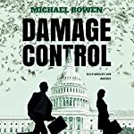 Damage Control: The Josie Kendall Series, Book 1 | Michael Bowen