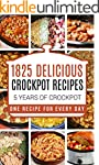 Crock Pot: 1825 Crock Pot Recipes: 5...