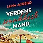 Verdens smukkeste mand   Lena Ackebo