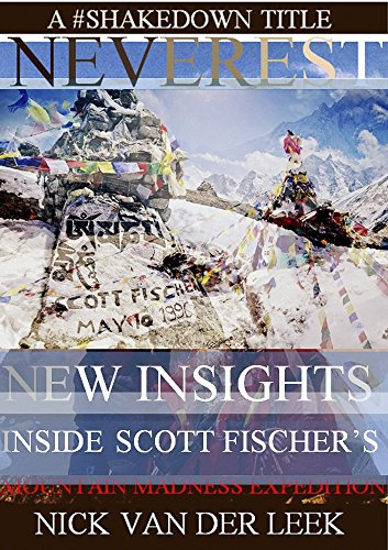 neverest-new-insights-inside-scott-fischers-mountain-madness-expedition-mountain-mania-book-1