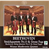 String Quartets 13 & Great Fugueby Beethoven