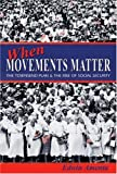 img - for When Movements Matter: The Townsend Plan and the Rise of Social Security (Princeton Studies in American Politics) book / textbook / text book