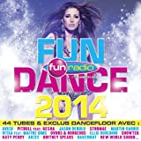 Fun Dance 2014 [Explicit]
