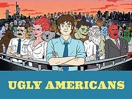 Ugly Americans Season 1 [HD]