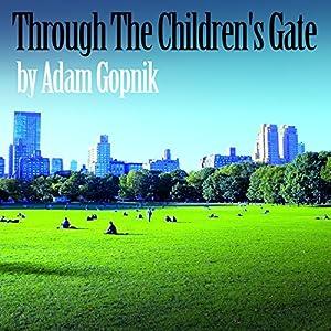 Through the Children's Gate Audiobook
