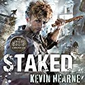 Staked Audiobook by Kevin Hearne Narrated by Christopher Ragland