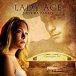 Lady Ace | Sandra Farris