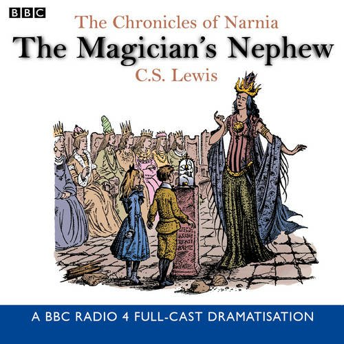 Essay on The Chronicles of Narnia: the Magician's Nephew by C.S. Lewis