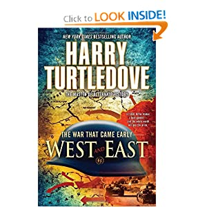 West and East (The War That Came Early, Book Two) (War That Came Early (Del Rey Paperback)) by Harry Turtledove