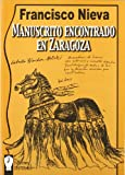 img - for Manuscrito encontrado en Zaragoza. Comedia m gica basada en la novela hom nima de Jan Potocki. book / textbook / text book