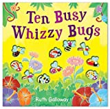 Ruth Galloway Ten Busy Whizzy Bugs (Moulded Counting Books)