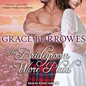 The Bridegroom Wore Plaid: MacGregor Trilogy, Book 1 | [Grace Burrowes]