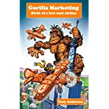 Gorilla Marketingby Tony Anderson