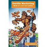 Gorilla Marketingby Tony Anderson