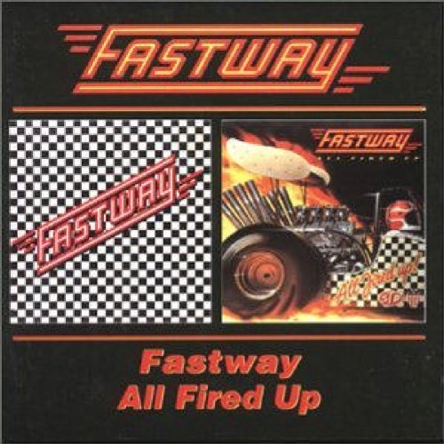 Fastway / All Fired Up
