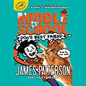 Middle School: Dog's Best Friend: Middle School, Book 8 Audiobook by James Patterson, Chris Tebbetts Narrated by Bryan Kennedy