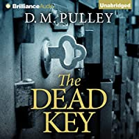 The Dead Key (       UNABRIDGED) by D. M. Pulley Narrated by Emily Sutton-Smith