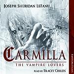 Carmilla: The Vampire Lovers | Joseph Sheridan LeFanu