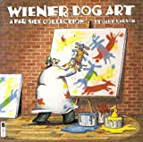 Wiener Dog Art: A Far Side Collection (0708849857) by GARY LARSON