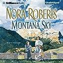 Montana Sky Hörbuch von Nora Roberts Gesprochen von: Erika Leigh