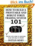 How to Build a Profitable and Robust...