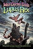 John Carter Cash Lupus Rex