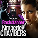 Backstabber: The no. 1 best seller at her shocking, gripping best - this book has a twist and a sting in its tail! Hörbuch von Kimberley Chambers Gesprochen von: Annie Aldington