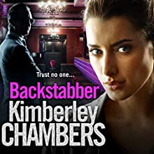 Backstabber: The no. 1 best seller at her shocking, gripping best - this book has a twist and a sting in its tail! Audiobook by Kimberley Chambers Narrated by Annie Aldington