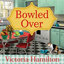 Bowled Over: Vintage Kitchen Mystery Series, #2 Audiobook by Victoria Hamilton Narrated by Emily Woo Zeller