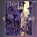 City of Lies Audiobook by Lian Tanner Narrated by Claudia Black