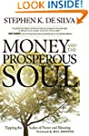 Money and the Prosperous Soul: Tippin...