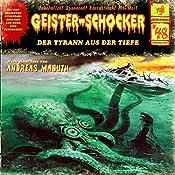 Der Tyrann aus der Tiefe (Geister-Schocker 48) | Andreas Masuth