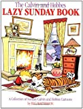 The Calvin and Hobbes Lazy Sunday Book (0836218523) by Bill Watterson