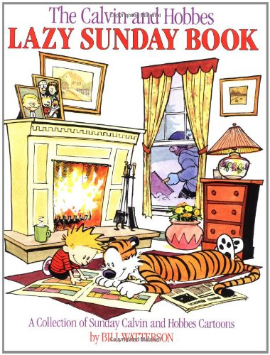 The Calvin and Hobbes Lazy Sunday Book - Bill Watterson