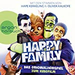 Happy Family: Das Originalhörspiel zum Kinofilm | David Safier