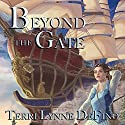 Beyond the Gate Audiobook by Terri-Lynne DeFino Narrated by Brittany Morgan Williams