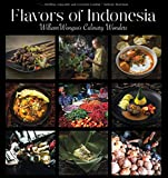 img - for Flavors of Indonesia: William Wongso's Culinary Wonders book / textbook / text book