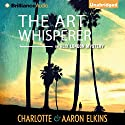 The Art Whisperer Audiobook by Charlotte Elkins, Aaron Elkins Narrated by Kate Rudd