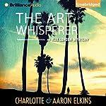 The Art Whisperer | Charlotte Elkins,Aaron Elkins