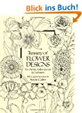 Treasury of Flower Designs for Artists, Embroiderers and Craftsmen (Dover Pictorial Archives)