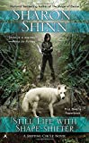 Still Life with Shape-shifter (A Shifting Circle Novel)