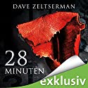 28 Minuten Hörbuch von Dave Zeltserman Gesprochen von: Detlef Bierstedt